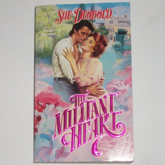 The Militant Heart by SUE DEOBOLD Historical Victorian Romance 1989