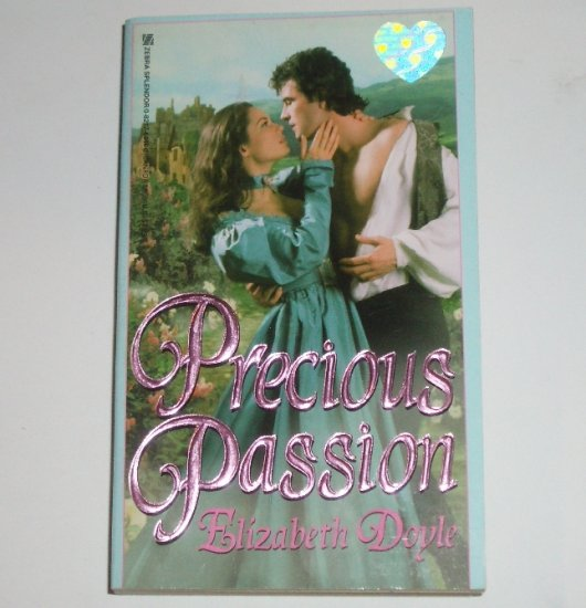 Precious Passion by ELIZABETH DOYLE Zebra Splendor Historical Georgian Era Romance 1999