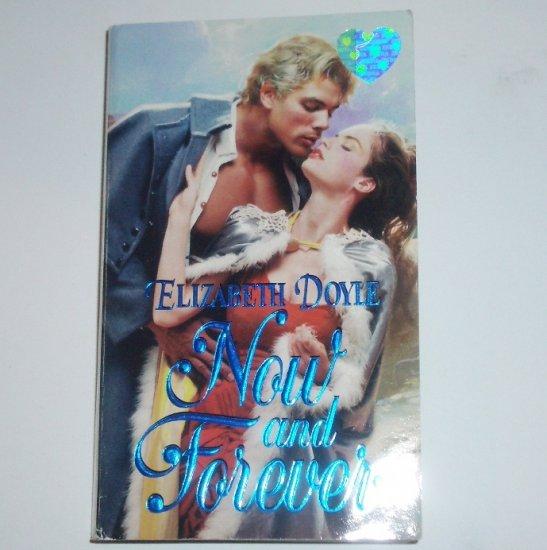 Now and Forever by ELIZABETH DOYLE Zebra Splendor Historical Romance 2000