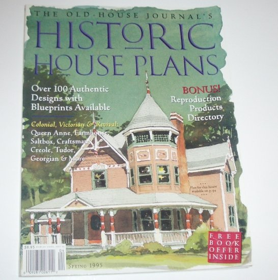 The Old House Journal Historic House Plans Spring 1995