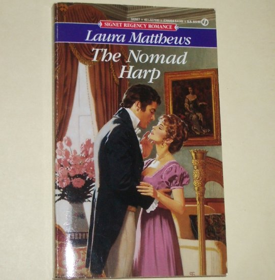 The Nomad Harp by LAURA MATTHEWS Slim Signet Historical Regency Romance 1993