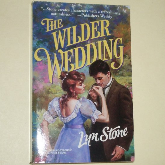 The Wilder Wedding by LYN STONE Harlequin Historical Romance 1998