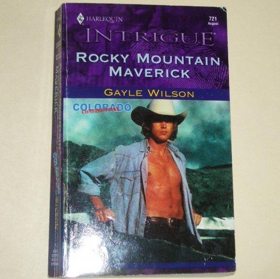 Rocky Mountain Maverick by Gayle Wilson Harlequin Intrigue 721 Aug03 Colorado Confidential