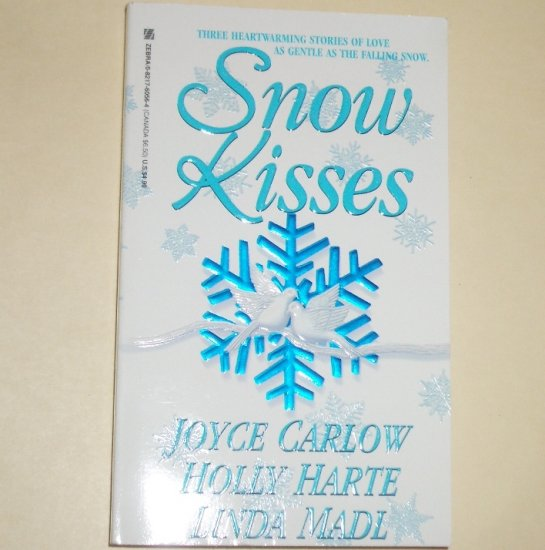 Snow Kisses by JOYCE CARLOW, HOLLY HARTE, LINDA MADL Historical Romance 1998
