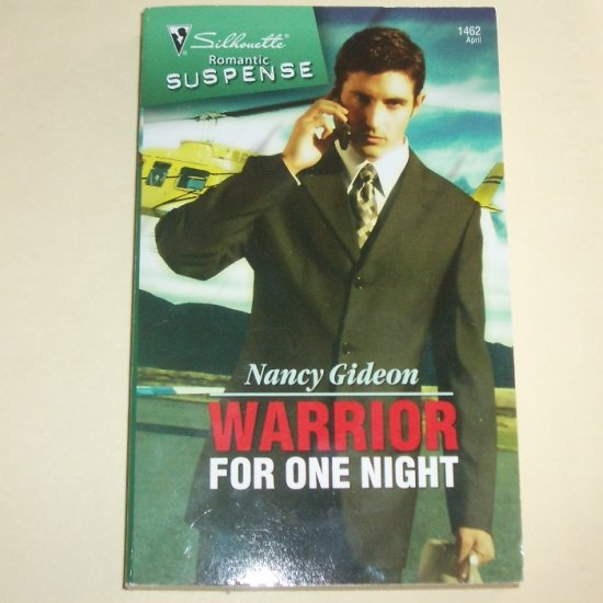 Warrior for One Night by Nancy Gideon Silhouette Romantic Suspense 1462 Apr07