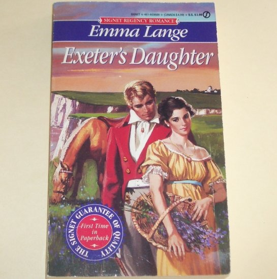 Exeter's Daughter by EMMA LANGE Signet Historical Regency Romance 1995