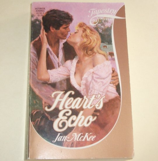 Heart's Echo by JAN McKEE Tapestry Romance No 94 1986