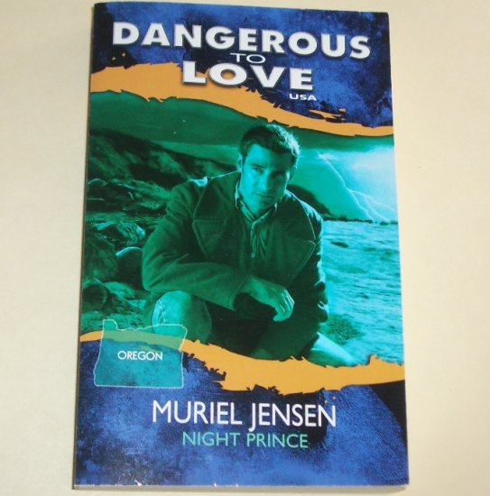 Night Prince by MURIEL JENSEN Silhouette Dangerous to Love Oregon #37 1994