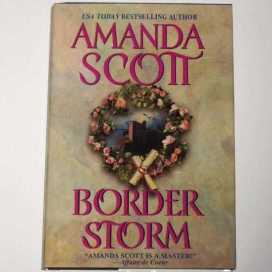 Border Storm by AMANDA SCOTT Historical Renaissance Romance 2001 Hardcover Dustjacket