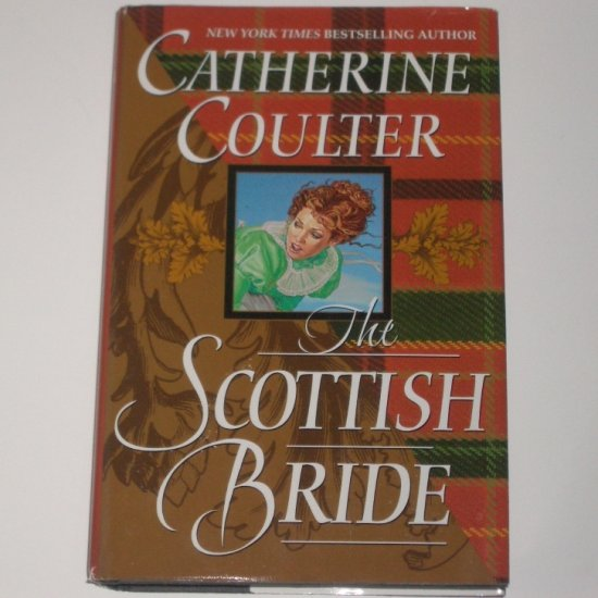 The Scottish Bride CATHERINE COULTER Regency Romance 2001 Hardcover DJ The Sherbrooke Brides Series