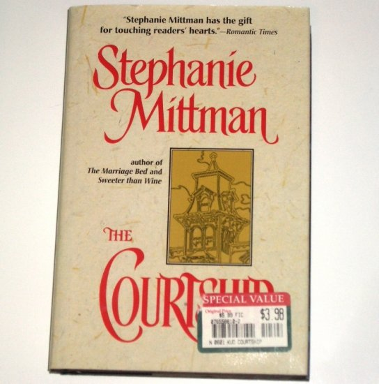 The Courtship by Stephanie Mittman Historical Western Romance 1997 Hardcover with Dust Jacket