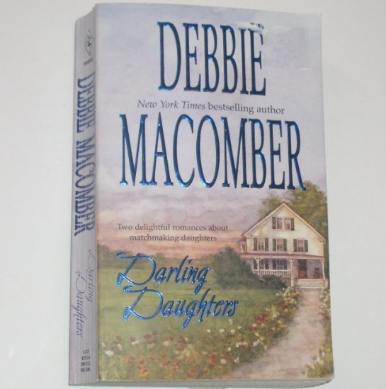 Darling Daughters by DEBBIE MACOMBER 2-in-1 Romance 2002