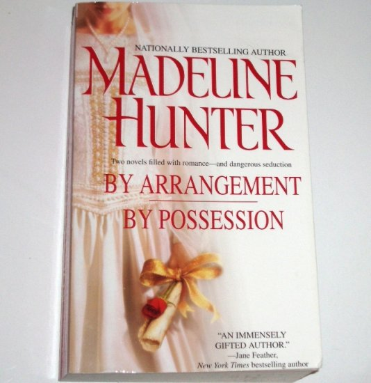 By Arrangement / By Possession by MADELINE HUNTER 2-in-1 Medieval Romance Trade Size 2005