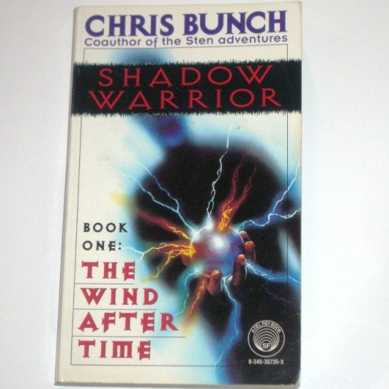 Shadow Warrior Book One: The Wind After Time by CHRIS BUNCH 1996
