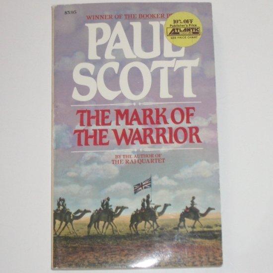 The Mark of the Warrior by PAUL SCOTT War Novel 1985