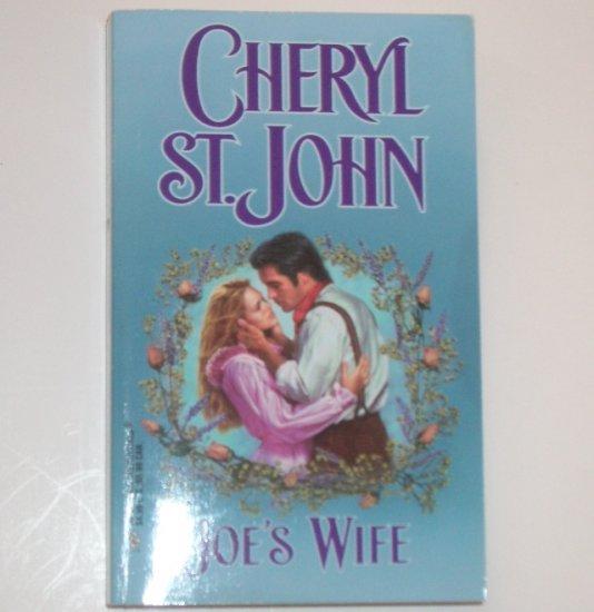 Joe's Wife by CHERYL ST. JOHN Harlequin Historical Western Romance No 451 1999