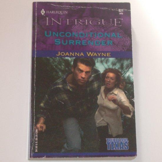 Unconditional Surrender by Joanna Wayne Harlequin Intrigue 621 Jul01 Trueblood Texas