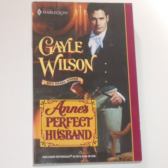 Anne's Perfect Husband by GAYLE WILSON Harlequin Historical Regency 2001 The Sinclair Brides Series