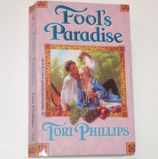 Fool's Paradise by TORI PHILLIPS Harlequin Historical European Renaissance Romance 1996
