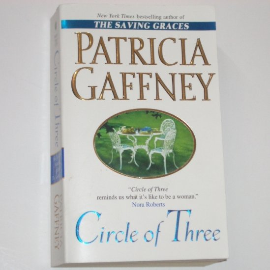 Circle of Three by PATRICIA GAFFNEY 2001