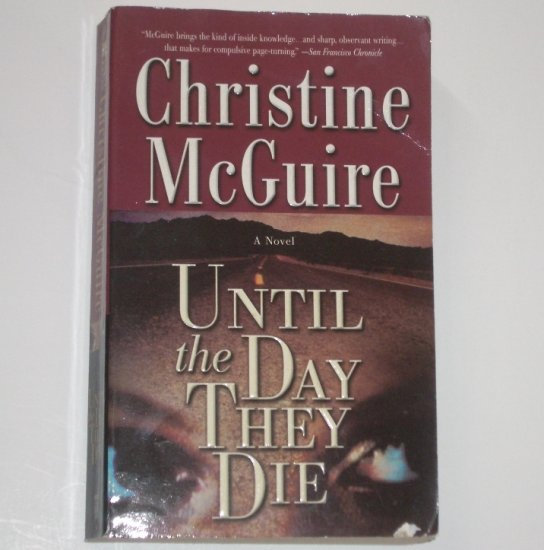 Until the Day They Die by CHRISTINE McGUIRE A Kathryn Mackay Mystery 2001