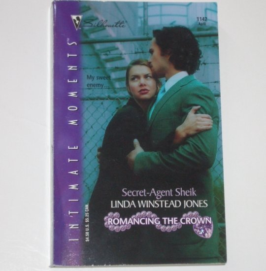 Secret-Agent Sheik LINDA WINSTEAD JONES Silhouette Intimate Moments 1142 Apr02 Romancing the Crown
