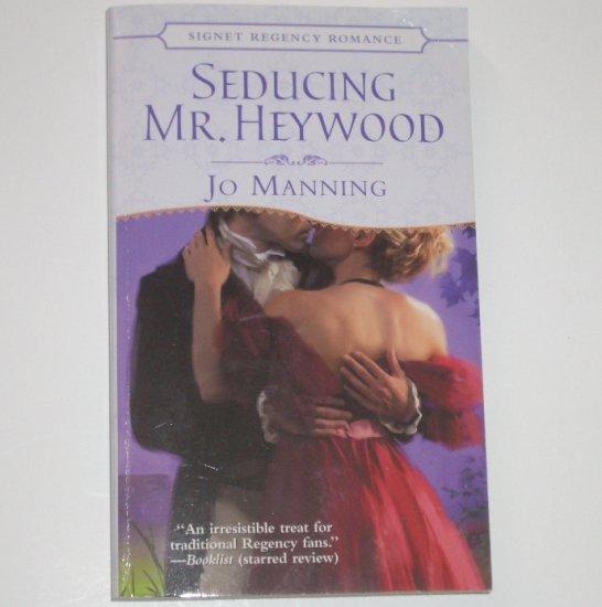 Seducing Mr. Heywood by JO MANNING Slim Signet Regency Romance 2005