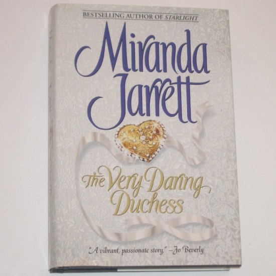 The Very Daring Duchess by MIRANDA JARRETT Hardcover with Dust Jacket 2001