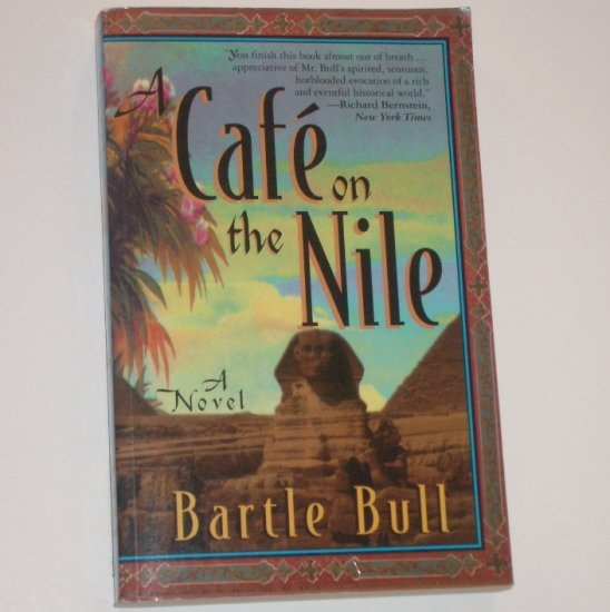 A Cafe on the Nile by BARTLE BULL 1998 Anton Rider Trilogy