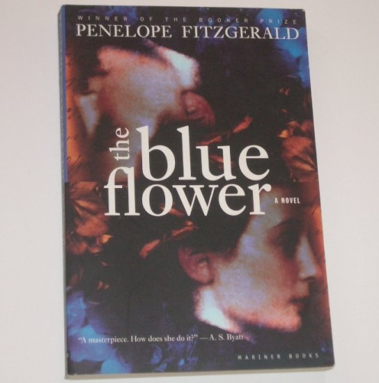 The Blue Flower by PENELOPE FITZGERALD Winner of the Booker Prize 1995