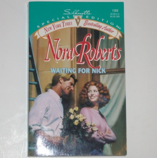Waiting for Nick by NORA ROBERTS Silhouette Special Edition No 1088 1997 Stanislaski Series