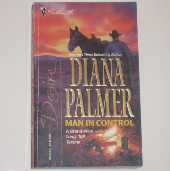 Man in Control by DIANA PALMER Silhouette Desire 1537 Long Tall Texans Series 2003