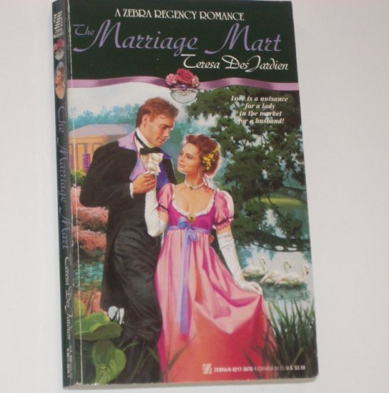 The Marriage Mart by TERESA DesJARDIEN Slim Zebra Regency Romance 1992