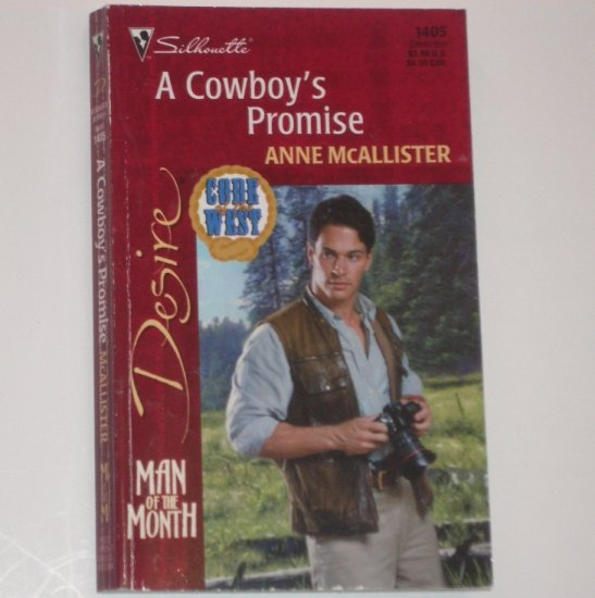 A Cowboy's Promise by ANNE McALLISTER Silhouette Desire 1405 Dec01 Code of the West Series