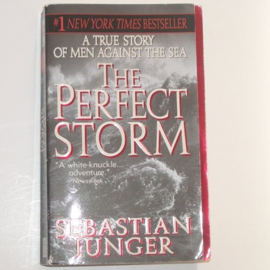 The Perfect Storm by SEBASTIAN JUNGER True Story 1998
