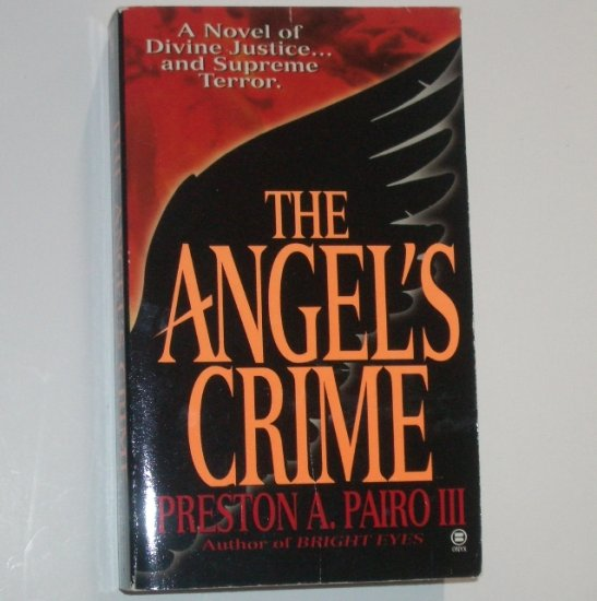 The Angel's Crime by PRESTON A PAIRO III Mystery Thriller 1998