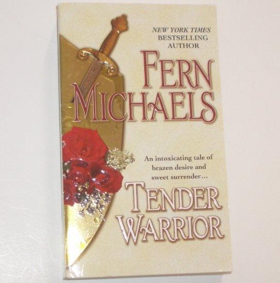 Tender Warrior by Fern Michaels Historical Medieval Romance 2001
