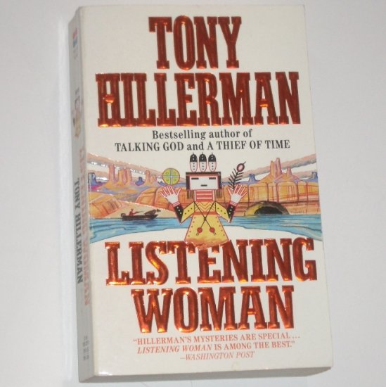 Listening Woman by TONY HILLERMAN A Joe Leaphorn Mystery 1990