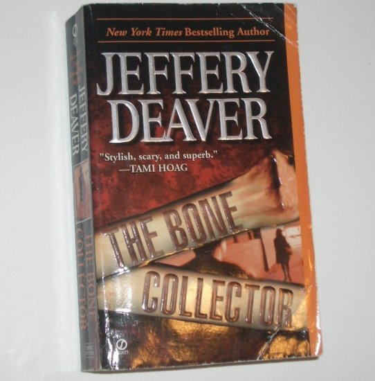 The Bone Collector by JEFFERY DEAVER A Lincoln Rhyme Mystery 1998