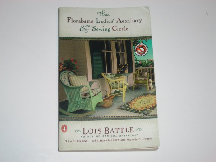 The Florabama Ladies' Auxiliary and Sewing Circle by LOIS BATTLE Trade Size 2002