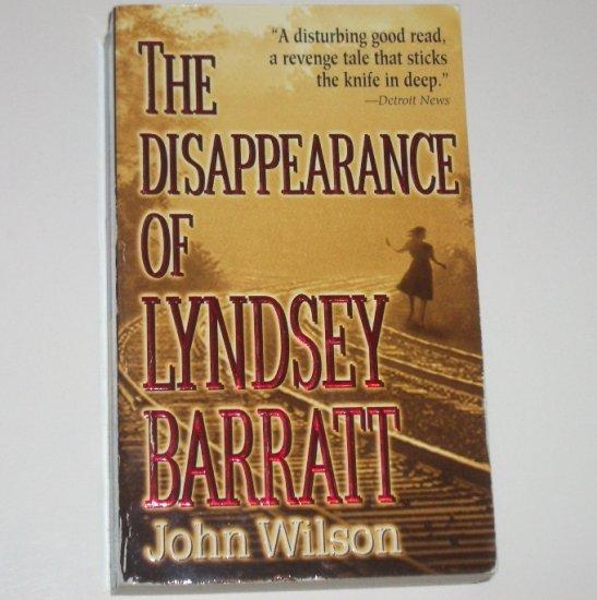 The Disappearance of Lyndsey Barratt by JOHN WILSON Mystery 1998