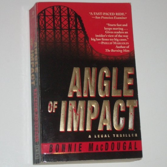 Angle of Impact by BONNIE MacDOUGAL Thriller 1999