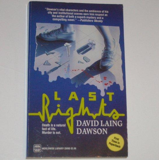Last Rights by DAVID LAING DAWSON Mystery 1993
