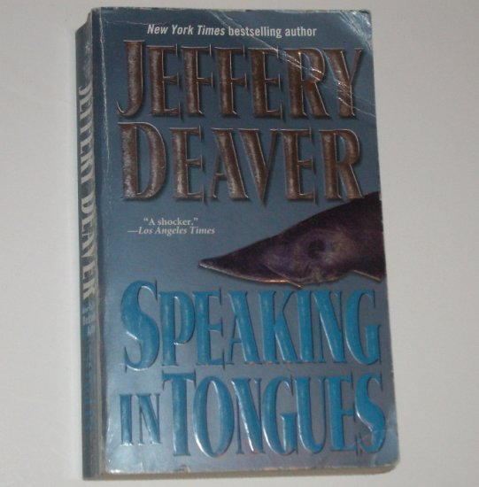 Speaking in Tongues by JEFFERY DEAVER Suspense Thriller 2002