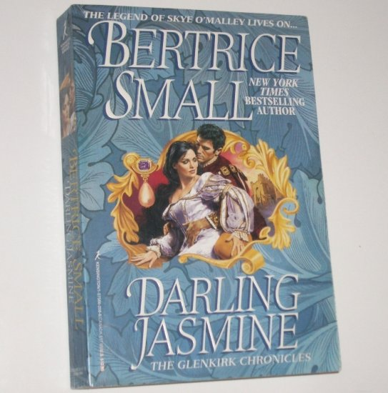 Darling Jasmine by BERTRICE SMALL Historical Medieval Romance 1997 Skye O'Malley Series Trade Size