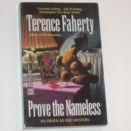 Prove the Nameless by TERENCE FAHERTY An Owen Keane Mystery 1998