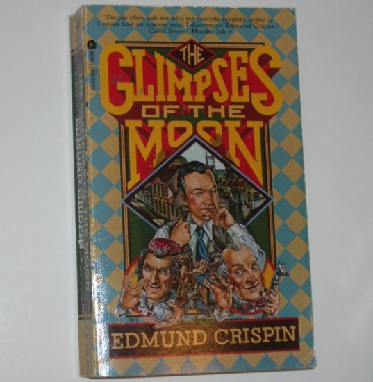 The Glimpses of the Moon by EDMUND CRISPIN Mystery 1979