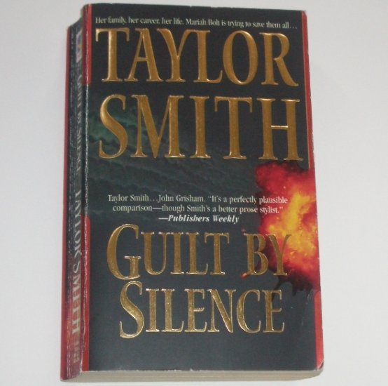 Guilt By Silence by TAYLOR SMITH Suspense Thriller 1995