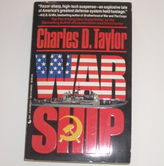 War Ship by CHARLES D TAYLOR Espionage Thriller 1989