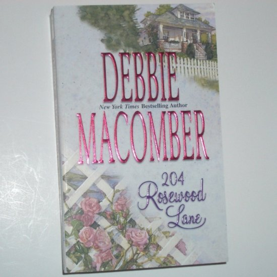 204 Rosewood Lane by DEBBIE MACOMBER Cedar Cove Romance 2002